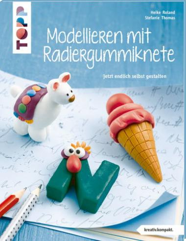 Duits boek: Modellieren mit Radiergummiknete