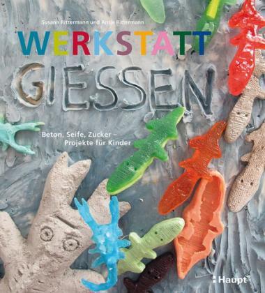 Buch 'Werkstatt Gießen'